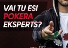 Tests: Vai Tu esi pokera eksperts? + Balvas no Olybet!