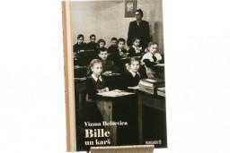 """Iznāk Vizmas Belševicas triloģijas """"Bille"""" otrā daļa """"Bille un karš"""""""