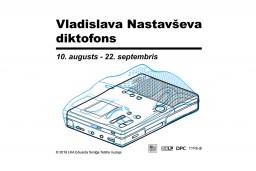 Vladislava Nastavševa diktofons