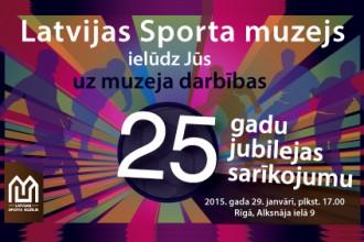 Šodien notiks Latvijas Sporta muzeja 25 gadu jubilejas pasākums