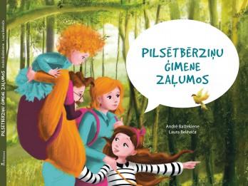 """Izdevniecība """"Pētergailis"""" laidusi klajā grāmatu bērniem """"Pilsētbērziņu ģimene zaļumos"""","""