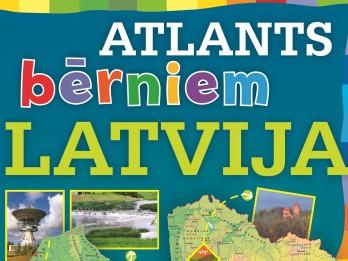 """Iznācis """"Atlants bērniem. Latvija"""""""