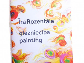"""""""Neputns"""" izdod mākslinieces Īras Rozentāles darbu katalogu"""