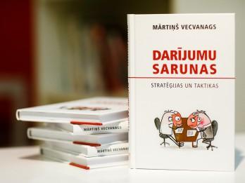 "Grāmata ""Darījumu sarunas. Stratēģijas un taktikas"" -  palīgs sarunu vešanā kautrīgajiem latviešiem"