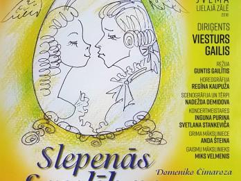 Domeniko Čimaroza komiskā opera SLEPENĀS LAULĪBAS
