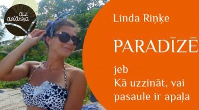 """Ceļojumu sērijā Aiz apvāršņa iznākusi jau otrā  jaunās autores, ceļotājas Lindas Riņķes grāmata """"Paradīzē"""""""