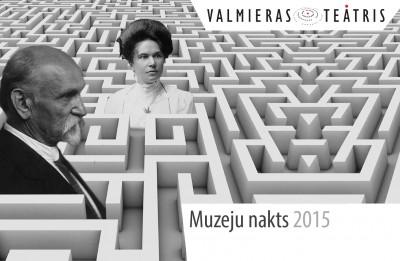 Muzeju naktī - Valmieras teātra labirints Raiņa un Aspazijas dzīlēs