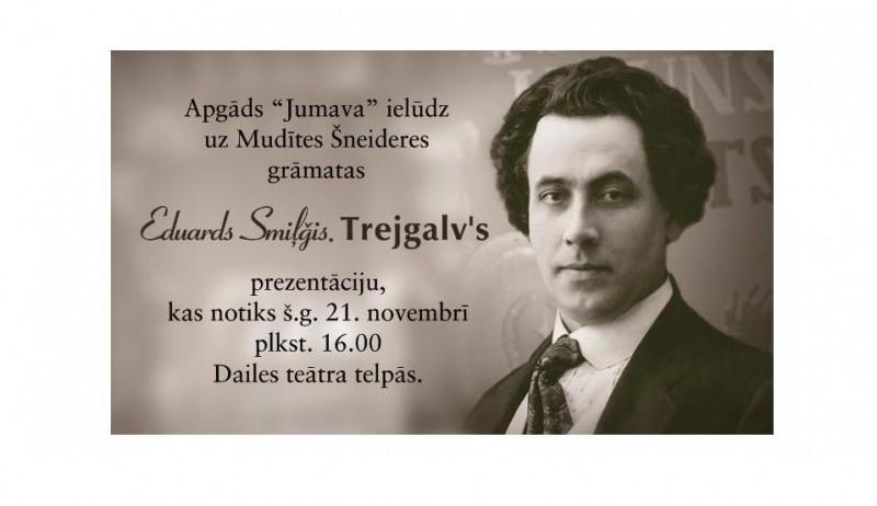 """Notiks grāmatas """"Eduards Smiļģis. Trejgalv's"""" prezentācija"""