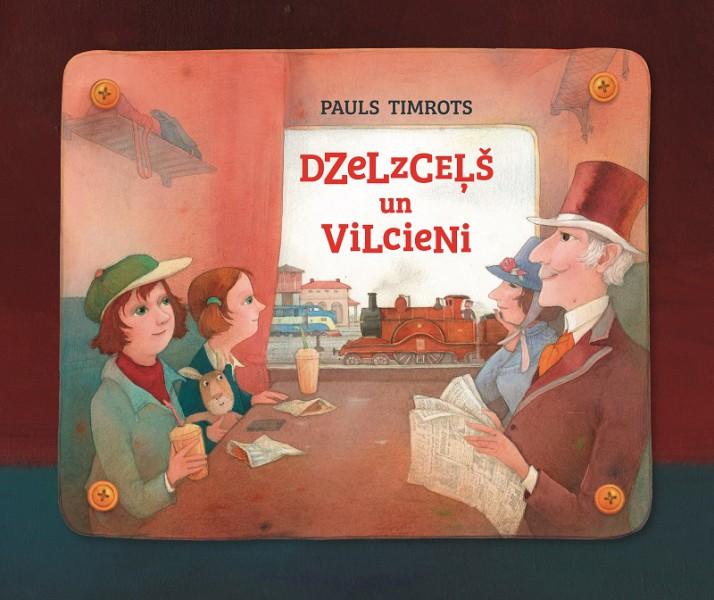 Pauls Timrots sarakstījis grāmatu bērniem par dzelzceļu un vilcieniem