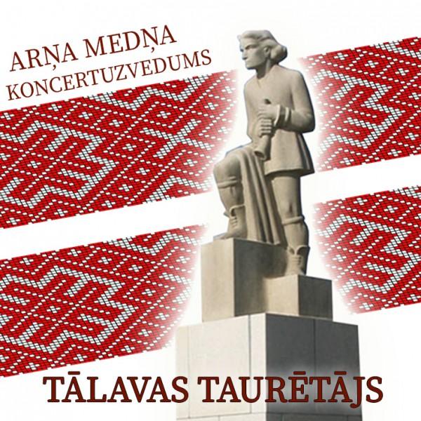 """Top Latvijas valsts simtgadei veltīts patriotisks koncertuzvedums """"Tālavas taurētājs"""""""