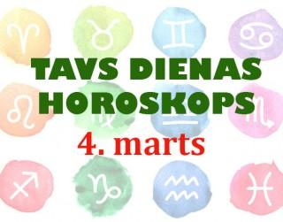 Tavs dienas horoskops 4. martam