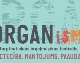 """Oktobrī notiks sestais ērģeļmūzikas festivāls """"ORGANismi"""""""